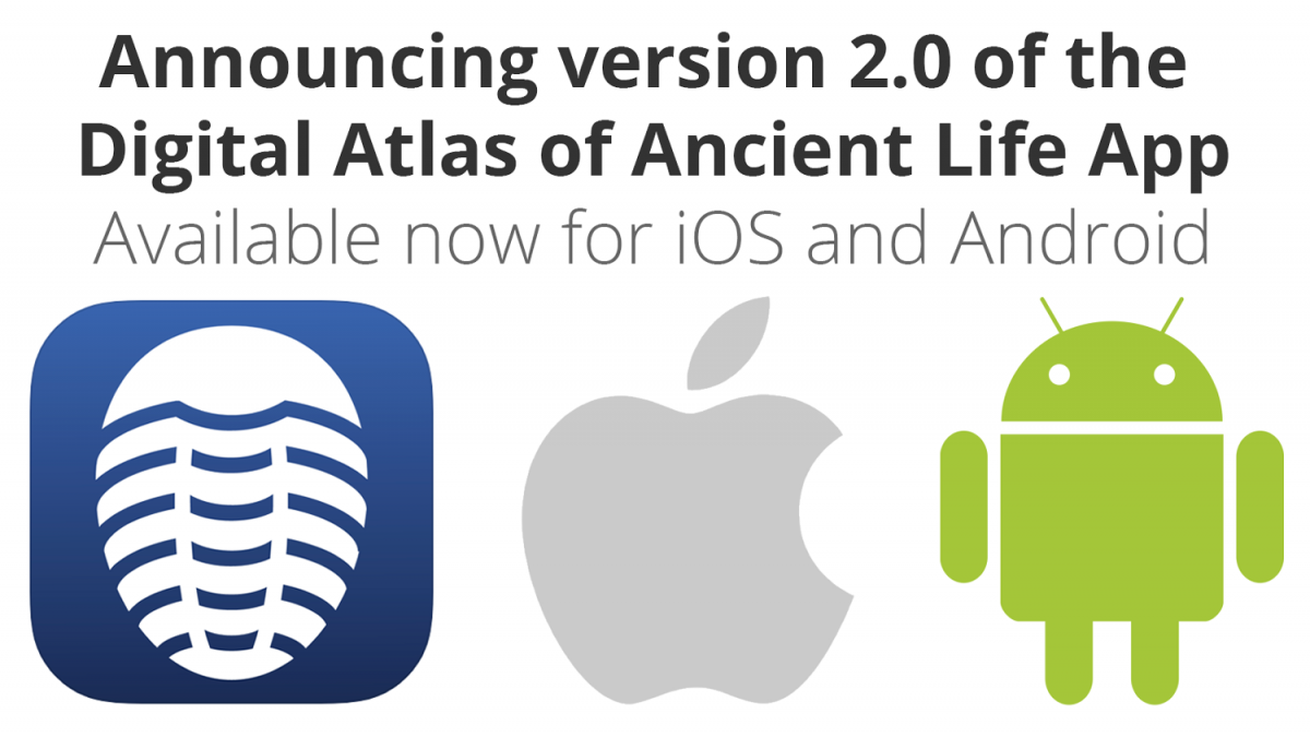 Digital Atlas of Ancient Life App version 2.0 now available for free download
